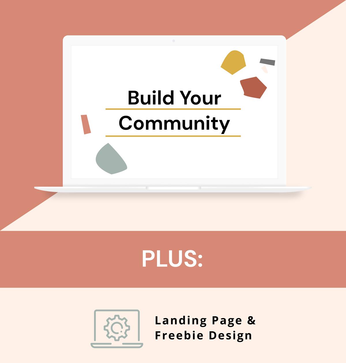 Build Your Community Plus